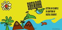 Ecuador als erstes Land mit nationaler digitaler Währung (EMS)